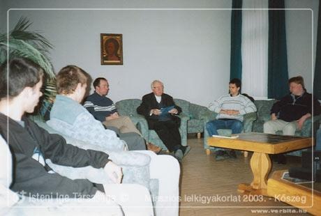 Misszi�s Lelkigyakorlat 2003. m�rcius - K�szeg