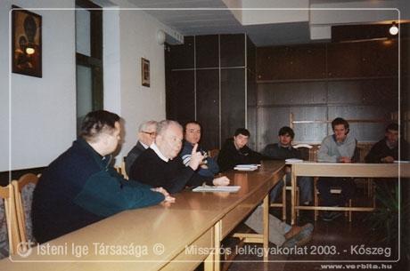 Missziós Lelkigyakorlat 2003. március - Kõszeg